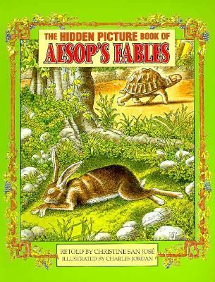 Hidden Picture Book of Aesop's Fables - Christine San Jose - Paperback - 1st ed