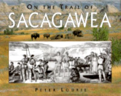 On the Trail of Sacagawea