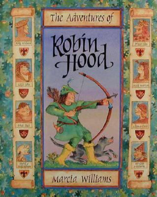 Adventures of Robin Hood - Marcia Williams - Hardcover - 1st U.S. ed