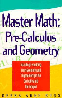 Master Math Pre-Calculus and Geometry