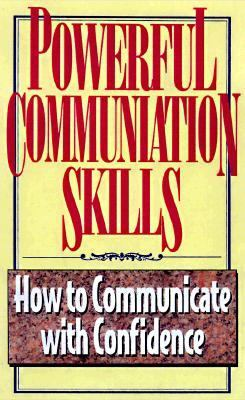 Powerful Communication Skills How to Communicate With Confidence