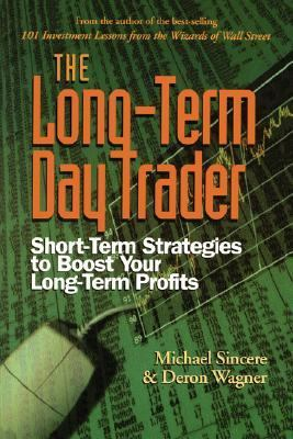 Longterm Day Trader Shortterm Strategies to Boost Your Longterm Profits