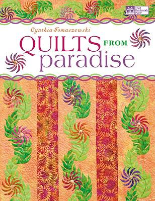 Quilts from Paradise (That Patchwork Place)