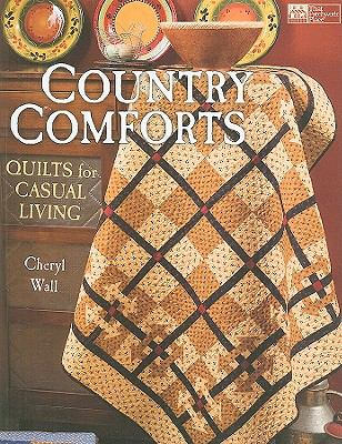 Country Comforts: Quilts for Casual Living (That Patchwork Place)