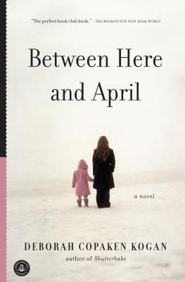 Between Here and April
