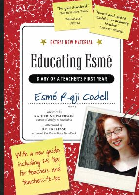 Educating Esm: Diary of a Teacher's First Year, Expanded Edition