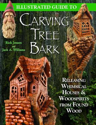 Illustrated Guide to Carving Tree Bark Releasing Whimsical Houses & Woodspirits from Found Wood
