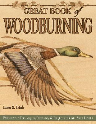 Great Book of Woodburning Pyrography Techniques, Patterns & Projects for All Skill Levels