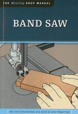 Bandsaw : The Tool Information You Need at Your Fingertips