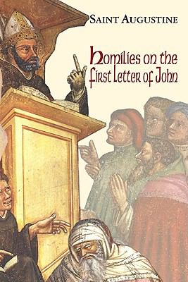 Homilies on the First Letter of John