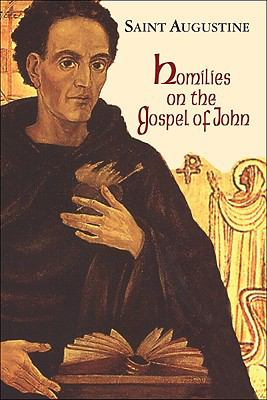 Homilies on the Gospel of John (1-40)