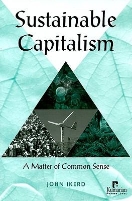 Sustainable Capitalism A Matter of Common Sense - Ikerd, John E. pdf epub