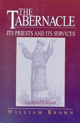 Tabernacle Its Priests and Its Services