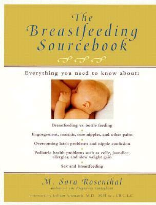 Breastfeeding SourceBook: Everything You Need to Know