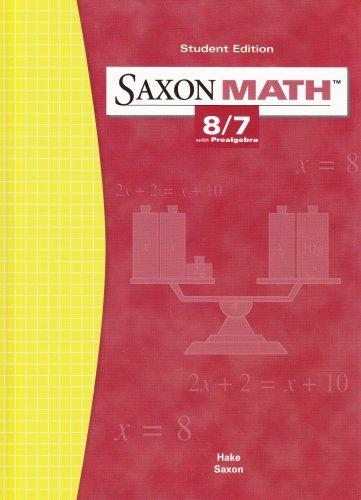 Saxon Math: 8/7 with Prealgebra, Student Edition