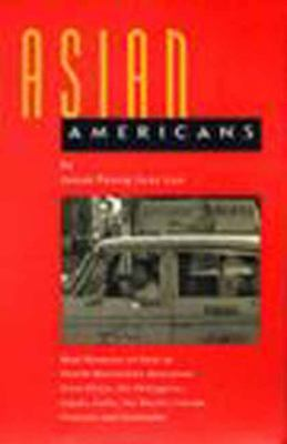 Asian Americans Oral Histories of First to Fourth Generation Americans from China, the Philippines, Japan, India, the Pacific Islands, Vietnam and