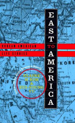East to America Korean American Life Stories