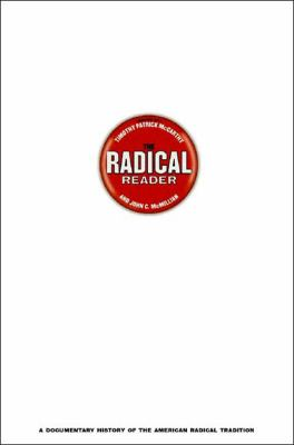 Radical Reader A Documentary History of the American Radical Tradition