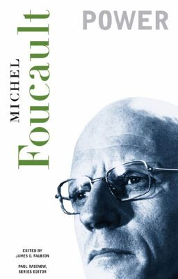 Power Essential Works of Foucault, 1954-1984