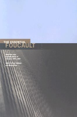 Essential Foucault Selections from Essential Works of Foucault, 1954-1984