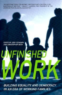 Unfinished Work Building Equality and Democracy in an Era of Working Families
