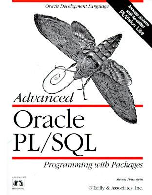 Advanced Oracle PL/SQL Programming with Packages - Steven Feuerstein - Paperback