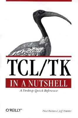 Tcl/Tk in a Nutshell A Desktop Quick Reference