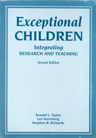 Exceptional Children: Integrating Research and Teaching