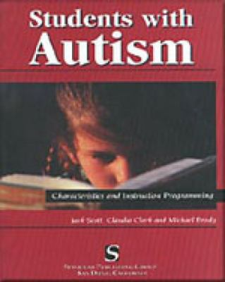 Students With Autism Characteristics and Instructional Programming for Special Educators