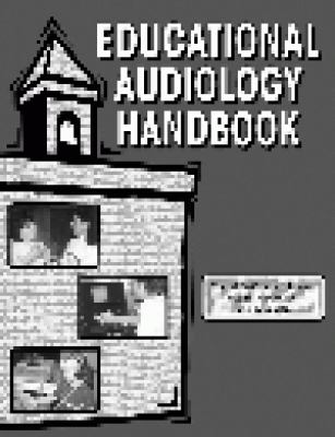 Educational Audiology Handbook