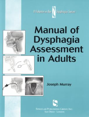 Manual of Dysphagia Assessment in Adults