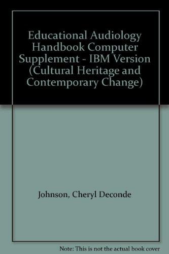 Educational Audiology Handbook Computer Supplement - IBM Version (Cultural Heritage and Contemporary Change)