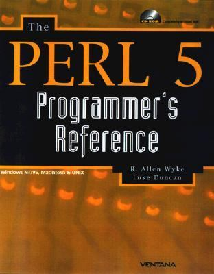 Perl 5 Programmer's Reference Windows 95/Nt, Macintosh, Os/2 & Unix