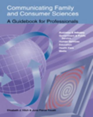 Communicating Family and Consumer Sciences A Guidebook for Professionals
