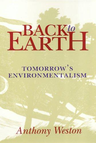 Back to Earth: Tomorrow's Environmentalism