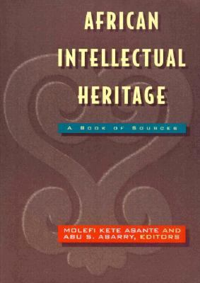 African Intellectual Heritage A Book of Sources