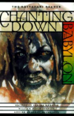 Chanting Down Babylon The Rastafari Reader