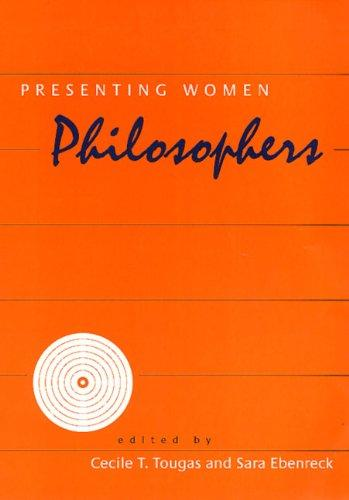 Presenting Women Philosophers (The New Academy)