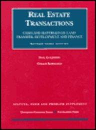 Real Estate Transactions: 1997 Statute, Form and Problem Supplement