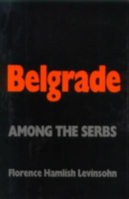 Belgrade Among the Serbs