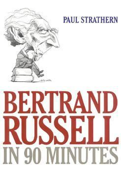 Bertrand Russell in 90 Minutes