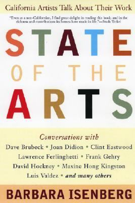 State of the Arts California Artists Talk About Their Work