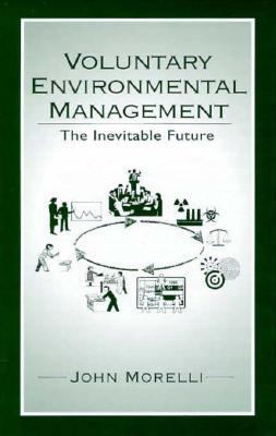 Voluntary Environmental Management The Inevitable Future
