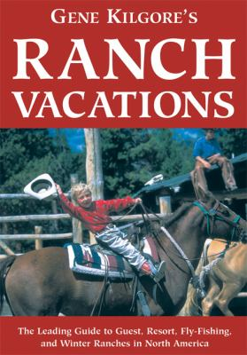 Gene Kilgore's Ranch Vacations