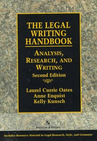 The Legal Writing Handbook: Research, Analysis, and Writing