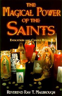Magical Power of the Saints Evocation and Candle Rituals