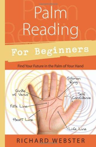 Palm Reading for Beginners: Find Your Future in the Palm of Your Hand (For Beginners (Llewellyn's))