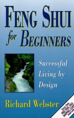 Feng Shui for Beginners Successful Living by Design