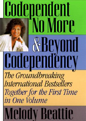 Codependent No More Beyond Codependency