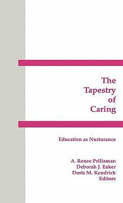 Tapestry of Caring Education As Nurturance